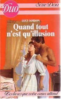 www.bibliopoche.com/thumb/Quand_tout_n_est_qu_illusion_de_Lucy_Gordon/200/203313-.jpg
