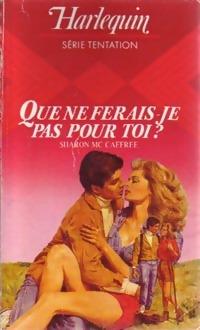 www.bibliopoche.com/thumb/Que_ne_ferais-je_pas_pour_toi__de_Sharon_McCaffree/200/0209116.jpg
