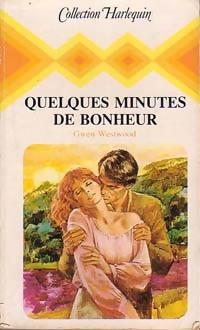www.bibliopoche.com/thumb/Quelques_minutes_de_bonheur_de_Gwen_Westwood/200/197899-0.jpg