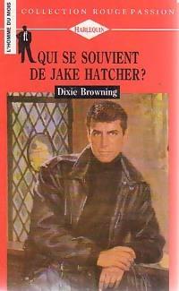 www.bibliopoche.com/thumb/Qui_se_souvient_de_Jake_Hatcher__de_Dixie_Browning/200/222946-0.jpg