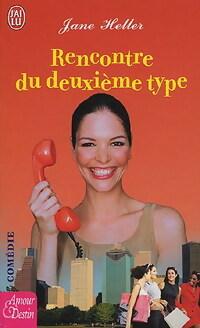 www.bibliopoche.com/thumb/Rencontre_du_deuxieme_type_de_Jane_Heller/200/0235681.jpg