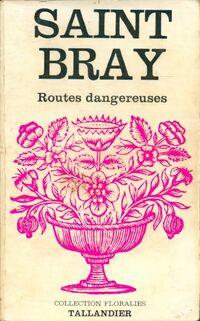 www.bibliopoche.com/thumb/Routes_dangereuses_de_Saint-Bray/200/154876-.jpg