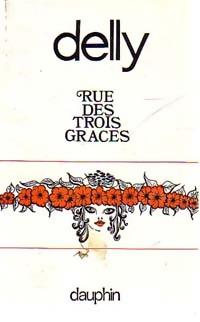 www.bibliopoche.com/thumb/Rue_des_Trois-Graces_de_Delly/200/0174754.jpg