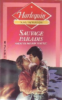 Sauvage paradis - Selwyn Marie Young - Tentation