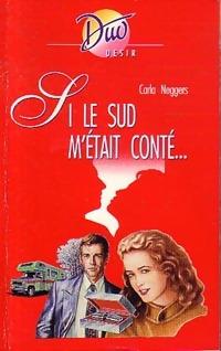 www.bibliopoche.com/thumb/Si_le_sud_m_etait_conte_de_Carla_Neggers/200/247575-0.jpg