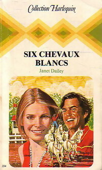 www.bibliopoche.com/thumb/Six_chevaux_blancs_de_Janet_Dailey/200/162361-0.jpg
