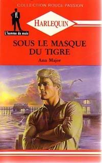 www.bibliopoche.com/thumb/Sous_le_masque_du_tigre_de_Ann_Major/800/220625-0.jpg