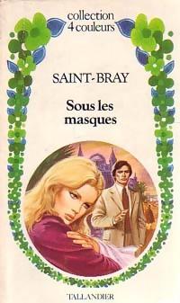 www.bibliopoche.com/thumb/Sous_les_masques_de_Saint-Bray/200/158937-0.jpg