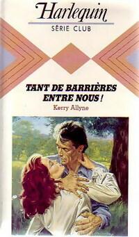 www.bibliopoche.com/thumb/Tant_de_barrieres_entre_nous__de_Kerry_Allyne/200/186254-0.jpg