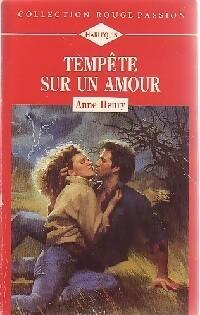 www.bibliopoche.com/thumb/Tempete_sur_un_amour_de_Anne_Henry/200/0165900.jpg
