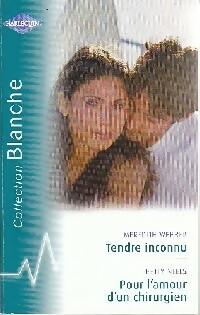 www.bibliopoche.com/thumb/Tendre_inconnu__Pour_l_amour_d_un_chirurgien_de_Meredith_Webber/200/309298-0.jpg