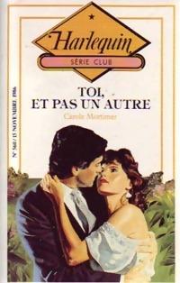 www.bibliopoche.com/thumb/Toi_et_pas_un_autre_de_Carole_Mortimer/200/188803-0.jpg