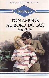 www.bibliopoche.com/thumb/Ton_amour_au_bord_du_lac_de_Maggi_Charles/200/207057-0.jpg