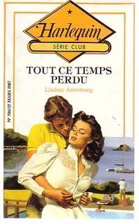 www.bibliopoche.com/thumb/Tout_ce_temps_perdu_de_Lindsay_Armstrong/200/187448-0.jpg