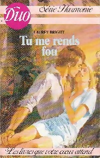 www.bibliopoche.com/thumb/Tu_me_rends_fou_de_Laurey_Bright/200/0343124.jpg