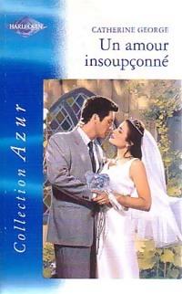 www.bibliopoche.com/thumb/Un_amour_insoupconne_de_Catherine_George/200/198690-0.jpg
