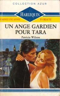 www.bibliopoche.com/thumb/Un_ange_gardien_pour_Tara_de_Patricia_Wilson/200/189305-0.jpg