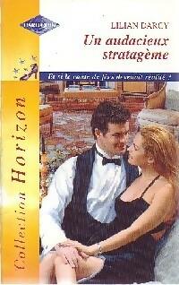 www.bibliopoche.com/thumb/Un_audacieux_stratageme_de_Lilian_Darcy/200/0221039.jpg