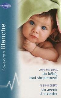 www.bibliopoche.com/thumb/Un_bebe_tout_simplement__Un_avenir_a_inventer_de_Alison_Roberts/200/334978-0.jpg