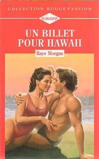www.bibliopoche.com/thumb/Un_billet_pour_Hawaii_de_Raye_Morgan/200/0227818.jpg