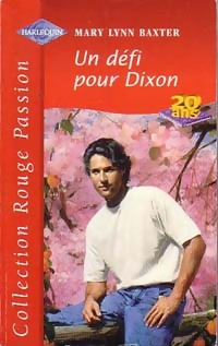 www.bibliopoche.com/thumb/Un_defi_pour_Dixon_de_Mary_Lynn_Baxter/800/195098-0.jpg
