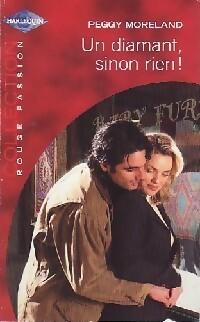 www.bibliopoche.com/thumb/Un_diamant_sinon_rien__de_Peggy_Moreland/200/0187144.jpg