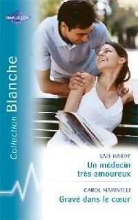 www.bibliopoche.com/thumb/Un_medecin_tres_amoureux__Grave_dans_le_coeur_de_Carol_Marinelli/200/252661-0.jpg