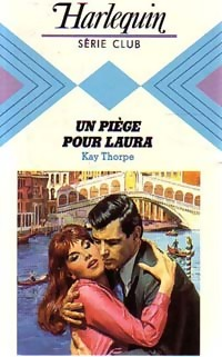 www.bibliopoche.com/thumb/Un_piege_pour_Laura_de_Kay_Thorpe/200/220357-0.jpg