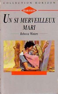 www.bibliopoche.com/thumb/Un_si_merveilleux_mari_de_Rebecca_Winters/200/0189325.jpg
