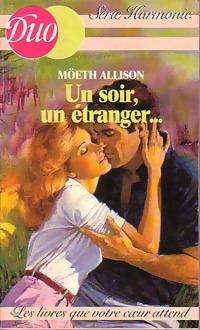 www.bibliopoche.com/thumb/Un_soir_un_etranger_de_Moeth_Allison/200/0210044.jpg