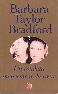 www.bibliopoche.com/thumb/Un_soudain_mouvement_du_coeur_de_Barbara_Taylor_Bradford/200/0147062.jpg