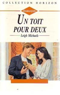 www.bibliopoche.com/thumb/Un_toit_pour_deux_de_Leigh_Michaels/200/0162254.jpg