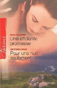 www.bibliopoche.com/thumb/Une_affolante_promesse__Pour_une_nuit_seulement_de_Gina_Wilkins/200/319707-0.jpg