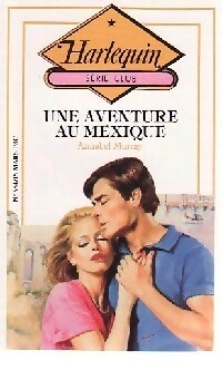 www.bibliopoche.com/thumb/Une_aventure_au_Mexique_de_Annabel_Murray/200/188816-0.jpg