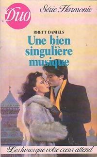 www.bibliopoche.com/thumb/Une_bien_singuliere_musique_de_Rhett_Daniels/200/0227758.jpg