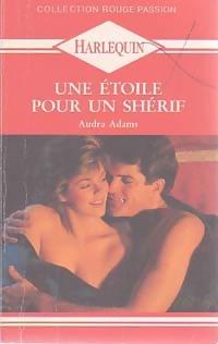www.bibliopoche.com/thumb/Une_etoile_pour_un_sherif_de_Audra_Adams/200/0165839.jpg