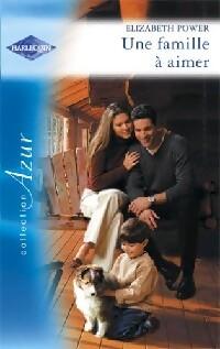 www.bibliopoche.com/thumb/Une_famille_a_aimer_de_Elizabeth_Power/200/244808-0.jpg