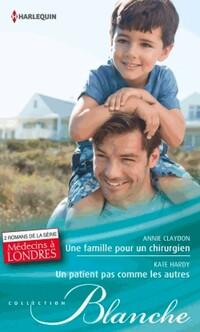 www.bibliopoche.com/thumb/Une_famille_pour_un_chirurgien__Un_patient_pas_comme_les_autres_de_Kate_Hardy/200/407197-0.jpg