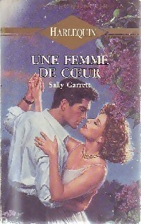 Une femme de coeur - Sally Garrett - Collection Or