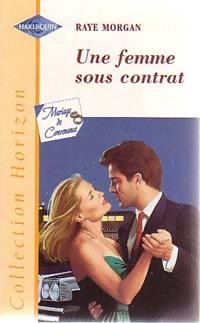 www.bibliopoche.com/thumb/Une_femme_sous_contrat_de_Raye_Morgan/200/0194968.jpg
