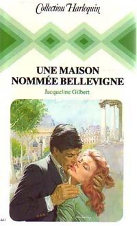 www.bibliopoche.com/thumb/Une_maison_nommee_Bellevigne_de_Jacqueline_Gilbert/200/220617-0.jpg
