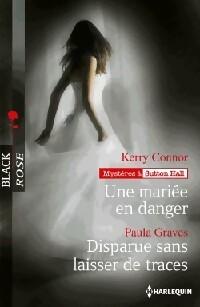 www.bibliopoche.com/thumb/Une_mariee_en_danger__Disparue_sans_laisser_de_traces_de_Kerry_Connor/200/398081-0.jpg