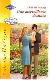 www.bibliopoche.com/thumb/Une_merveilleuse_destinee_de_Debrah_Morris/200/0234521.jpg