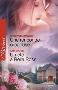www.bibliopoche.com/thumb/Une_rencontre_orageuse__Un_ete_a_Belle_Rose_de_Ann_Major/200/326931-0.jpg