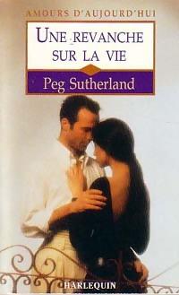 www.bibliopoche.com/thumb/Une_revanche_sur_la_vie_de_Peg_Sutherland/200/208009-0.jpg