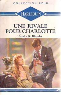 www.bibliopoche.com/thumb/Une_rivale_pour_Charlotte_de_Sandra_K_Rhoades/200/188915-0.jpg