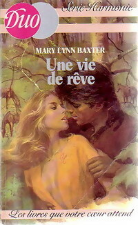 www.bibliopoche.com/thumb/Une_vie_de_reve_de_Mary_Lynn_Baxter/200/204831-0.jpg