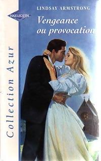 www.bibliopoche.com/thumb/Vengeance_ou_provocation_de_Lindsay_Armstrong/200/0187391.jpg