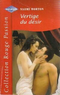 www.bibliopoche.com/thumb/Vertige_du_desir_de_Naomi_Horton/200/0462022.jpg