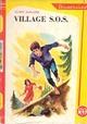 Achetez le livre d'occasion Village S.O.S. de Marie Maraire sur Livrenpoche.com